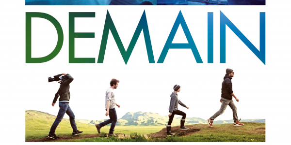 Demain, film de Cyril Dion et Mélanie Laurent, 2015