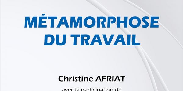 Christine Afriat (dir.), Métamorphose du travail, Economica, 2020